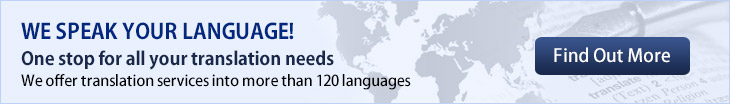 We offer translation services into more than 120 languages